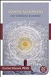 Die Göttliche Komödie (Fischer Klassik Plus)
