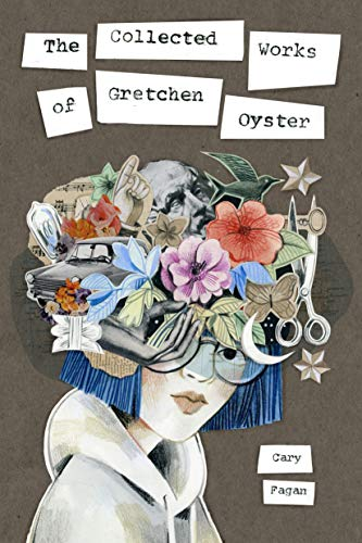 Book Cover: The Collected Works of Gretchen Oyster