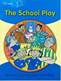 img - for Little Explorers B: The School Play book / textbook / text book