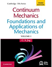 Continuum Mechanics: Volume 1: Foundations and Applications of Mechanics