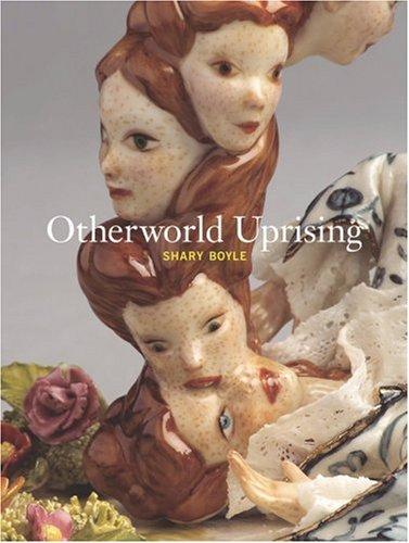 Download Shary Boyle: Otherworld Uprising ebook