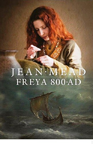 Freya 800AD: Viking era by [Mead, Jean]