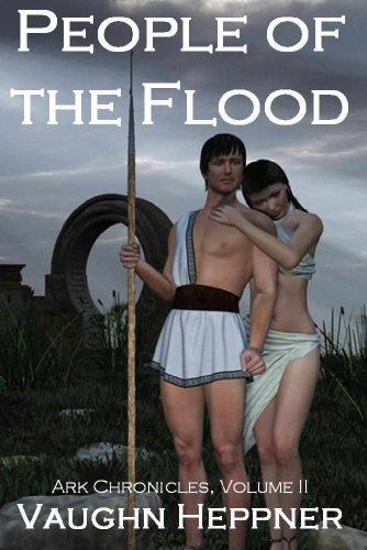 People of the Flood (Ark Chronicles Book 2)