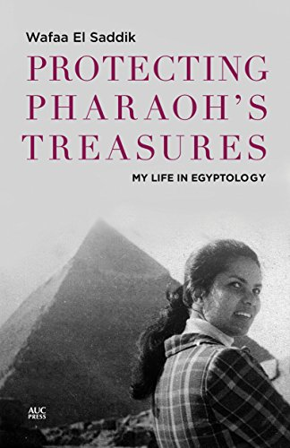 Protecting Pharaoh's Treasures: My Life in Egyptology