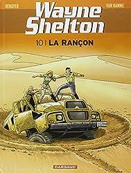 Wayne Shelton - tome 10 - La rançon