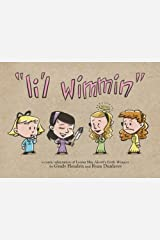Li'l Wimmin: A Comic Adaptation of Louisa May Alcott's Little Women Paperback