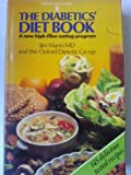 The Diabetics' Diet Book, Oxford Dietetic Group Staff and Jim Mann, 0668053259