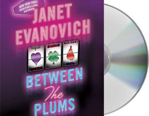 Between the Plums: Visions of Sugar Plums, Plum Lovin', and Plum lucky (Stephanie Plum: Between the Numbers) by Brand: Macmillan Audio