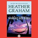 Wedding Bell Blues | Heather Graham