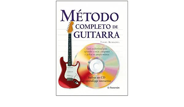 METODO COMPLETO DE GUITARRA (Spanish Edition): Terry Borrows ...