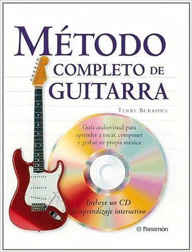 METODO COMPLETO DE GUITARRA (Spanish Edition): Terry Borrows: 9788434224209: Amazon.com: Books