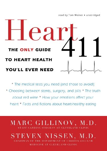 Heart 411: The Only Guide to Heart Health You'll Ever Need by Blackstone Audio, Inc.