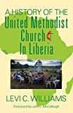 A History of the United Methodist Church in Liberia
