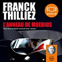 L'Anneau de Moebius Audiobook by Franck Thilliez Narrated by Philippe Allard
