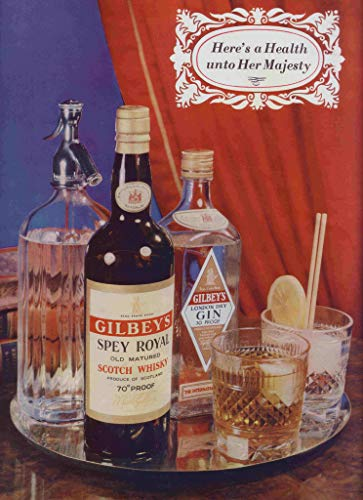 1953 GILBEY'S SPEY ROYAL SCOTCH WHISKY * Here's a Health unto Her Majesty * LARGE VINTAGE COLOR AD - BRITISH - NICE ORIGINAL !! (WLSLY)