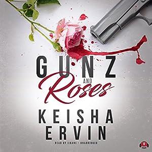 Gunz and Roses Audiobook