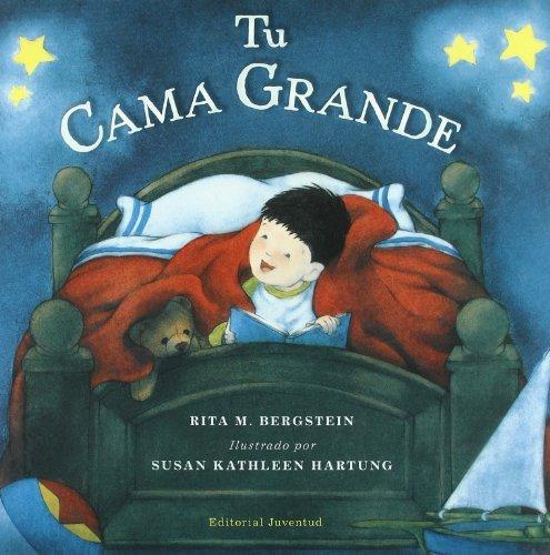 Tu cama grande/ Your own big bed (Spanish Edition) by Rita M. Bergstein (2009-10-02)