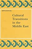 Cultural Transitions in the Middle East, , 9004098739