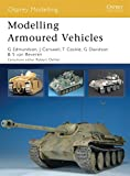 img - for Modelling Armoured Vehicles (Osprey Modelling) book / textbook / text book