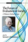 The Future of Evaluation in Society, , 1623964512