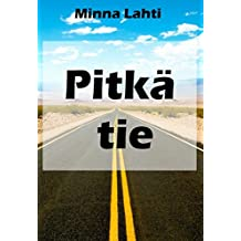 Pitkä tie (Finnish Edition)