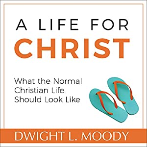 A Life for Christ Audiobook