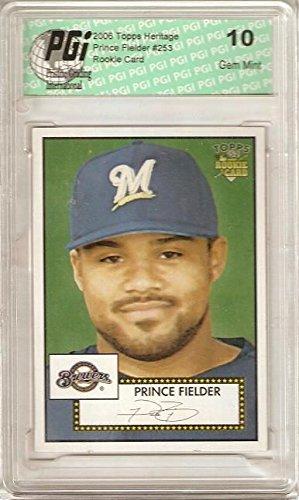 2006 Topps Heritage Rookie Card (Prince Fielder 2006 Topps Heritage Rookie Card PGI 10)