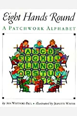 Eight Hands Round: A Patchwork Alphabet Paperback