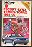 Chilton's Repair Manual: Escort, Lynx, Tempo, Topaz, 1981-90