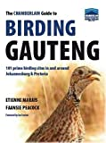 The Chamberlain Guide to Birding Gauteng: 101 Prime Birding Sites in and Around Johannesburg and Pretoria