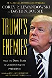Book cover from Trumps Enemies: How the Deep State Is Undermining the Presidency by Corey R. Lewandowski