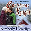Christmas Knight: Heartthrob Heroes, Book 1 Audiobook by Kimberly Llewellyn Narrated by Nellie Barnett