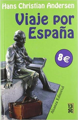 Viaje por España (13/20): Amazon.es: Andersen, Hans Christian, Rey-Henningsen, Marisa: Libros