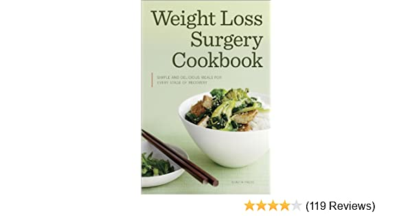 Weight Loss Surgery Cookbook Simple And Delicious Meals For Every