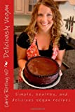 Deliciously Vegan, Carrie Rittling, 1448622255