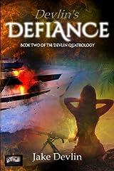 Devlin's Defiance Paperback
