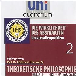 Die Wirklichkeit des Abstrakten (Theoretische Philosophie 2)