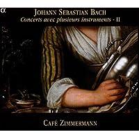 Bach: Concerts avec plusieurs instruments · Vol II (Concertos BWV 1048, 1043, 1060; Orchestral suite BWV 1066) /Café Zimmermann