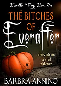 The Bitches Of Everafter by Barbra Annino ebook deal