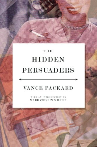 The Hidden Persuaders by Vance Packard