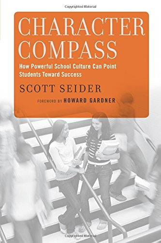 Pdf Teaching Character Compass: How Powerful School Culture Can Point Students Toward Success
