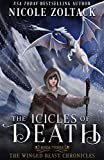 The Icicles of Death (The Winged Beast Chronicles Book 3)
