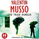 Une vraie famille Audiobook by Valentin Musso Narrated by Marc-Henri Boisse