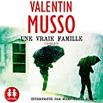 Une vraie famille | Valentin Musso