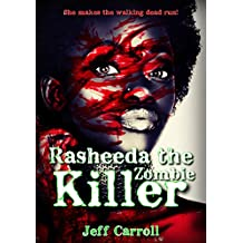 Rasheeda the zombie killer