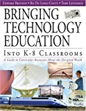 img - for By Bo De Long-Cotty - Bringing Technology Education into K-8 Classrooms: A Guide to Curricular Resources about the Designed World book / textbook / text book