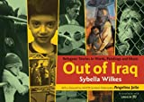 img - for Out of Iraq: Refugees' Stories in Words, Paintings and Music book / textbook / text book