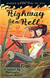 Highway to Hell, Rosemary Clement-Moore, 0385734646