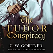 The Tudor Conspiracy: Spymaster Chronicles, Book 2 | C.W. Gortner