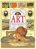 img - for A Child's Book of Art, great pictures, first words book / textbook / text book
